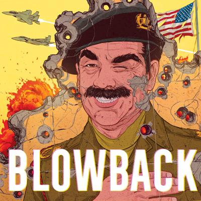 Cover art for Blowback: Iraqnophobia feat H. Jon Benjamin & James Adomian