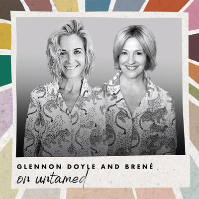 Cover art for Glennon Doyle and Brené on Untamed