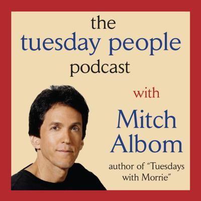 """Host Mitch Albom, author of the worldwide No. 1 bestseller Tuesdays With Morrie, explores the themes he and his old professor spoke about as Morrie was leaving the world, and how they relate to leading a better life. An interactive show with listener and occasional guest participation, """"Tuesday People"""" is a community interested in knowing what matters in life, keeping that in perspective, and applying it to make our days happier and more fulfilling."""